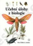 Učební úlohy z biologie - Čížková  Věra