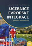 Učebnice evropské integrace - Lubor Lacina, Petr Rozmahel