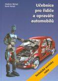 Učebnice pro řidiče a opraváře automobilů - Vladimír Motejl, ...