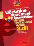 Učebnice současné španělštiny - 2. díl - ...