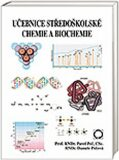 Učebnice středoškolské chemie a biochemie - Danuše Pečová, Pavel Peč