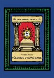 Učebnice vysoké magie - František Bardon