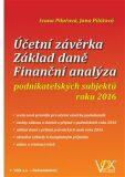 Účetní závěrka - Základ daně - Finanční analýza - Ivana Pilařová, ...