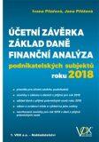 Účetní závěrka – Základ daně – Finanční analýza podnikatelských subjektů roku 2018 - Ivana Pilařová, ...