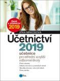 Účetnictví 2019, učebnice pro SŠ a VOŠ - Jitka Mrkosová