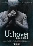 Uchovej mou duši - Jan Vavřička,  Ivo Fencl, ...