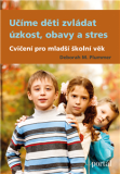 Učíme děti zvládat úzkost, obavy a stres - Deborah M. Plummer