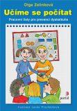 Učíme se počítat - Pracovní listy pro prevenci dyskalkulie - Olga Zelinková