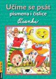 Učíme se psát písmena i číslice - Písanka - Alena Nevěčná, ...