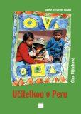 Učitelkou v Peru - Olga Vilímková