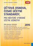 Účtová osnova, České účetní standardy pro některé vybrané účetní jednotky 2015 - Jaroslava Svobodová