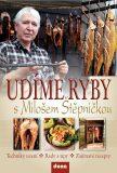 Udíme ryby s Milošem Štěpničkou - Miloš Štěpnička