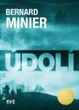 Údolí - Bernard Minier