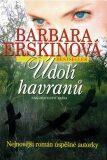 Údolí havranů - Barbara Erskinová