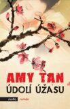 Údolí úžasu - Amy Tan