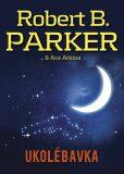 Ukolébavka - Robert B. Parker