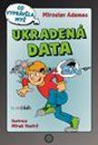 Ukradená data - Co vyprávěla myš - Miroslav Adamec