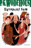 Ukvapený Sam - P. G. Wodehouse
