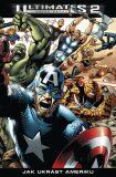 Ultimates 2/2: Jak ukrást Ameriku - Mark Millar, Bryan Hitch