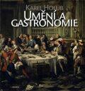 Umění a gastronomie - Karel Holub