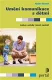 Umění komunikace s dětmi - Haim Ginott
