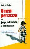 Umění persvaze - Andrzej Batko