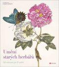 Umění starých herbářů - kolektiv