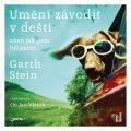 Umění závodit v dešti aneb Jak jsem byl psem - Garth Stein