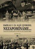 Umírali i za naší svobodu, nezapomínáme … - Vlastimil Hela