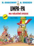 Umpa-pa Na válečné stezce - Uderzo Goscinny