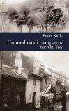 Un medico di campagna - Franz Kafka, Karel Hruška
