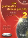 Una grammatica italiana per tutti 2 - Alessandra Latino