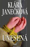Unesená - Klára Janečková