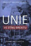 Unie ve stínu brexitu - Břicháček Tomáš