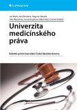 Univerzita medicínského práva - Jan Mach,  Aleš Buriánek, ...