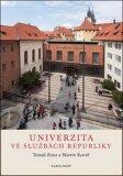 Univerzita ve službách republiky - Martin Kovář, Tomáš Zima