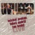 Unplugged Live - Jan Hrubý,  Luboš Andršt, ...