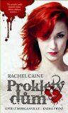 Prokletý dům - Rachel Caineová