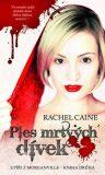 Ples mrtvých dívek - Rachel Caineová