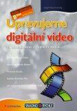 Upravujeme digitální video - Josef Pecinovský