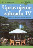 Upravujeme zahradu IV - Václav Hájek, ...