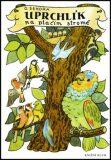Uprchlík na ptačím stromě - Ondřej Sekora