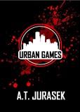 Urban Games - A. T. Jurásek