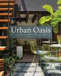 Urban Oasis: Tranquil Outdoor Spaces at Home - Gross