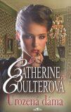 Urozená dáma - Catherine Coulterová
