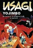 Usagi Yojimbo Kozel samotář a dítě - Stan Sakai
