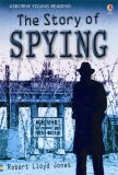 Usborne Young 3 - The Story of Spying - Rob Lloyd Jones