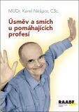 Úsměv a smích u pomáhajících profesí - Karel Nešpor
