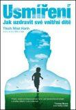 Usmíření – Jak uzdravit své vnitřní dítě - Thich Nhat Hanh
