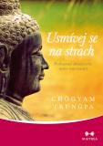 Usmívej se na strach - Chögyam Trungpa